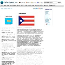 Puerto Rico: Maps, History, Geography, Government, Culture, Facts, Guide & Travel/Holidays/Cities