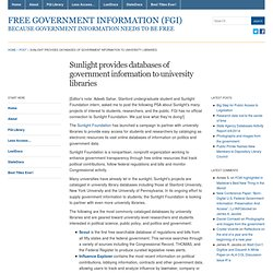 Sunlight provides databases of government information to university libraries | Free Government Information (FGI)