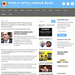 Steve Aftergood: Proof the Secret World Is Useless to the Rest of the Government – Public Intelligence Blog
