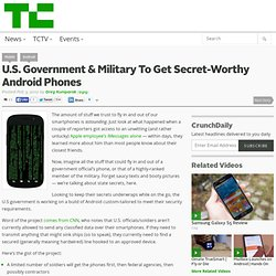 U.S. Government & Military To Get Secret-Worthy Android Phones