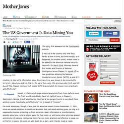The US Government Is Data Mining You
