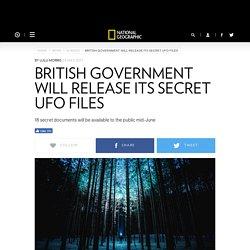 British Government will Release its Secret UFO Files