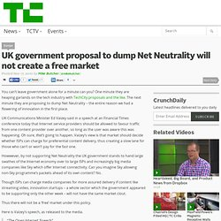 UK government proposal to dump Net Neutrality will not create a free market
