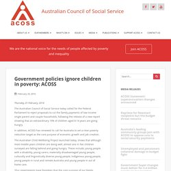 Government policies ignore children in poverty: ACOSS – ACOSS