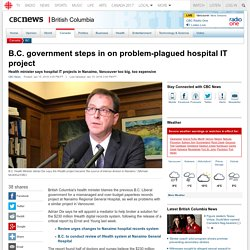 B.C. government steps in on problem-plagued hospital IT project