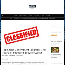 Top Secret Government Programs That Your Not Supposed To Know About – How To Exit The Matrix