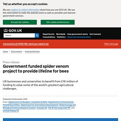 GOV_UK 24/12/14 Government funded spider venom project to provide lifeline for bees