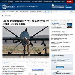 Drone Documents: Why The Government Won't Release Them