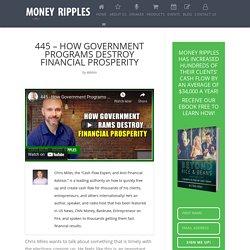 How Government Programs Destroy Financial Prosperity