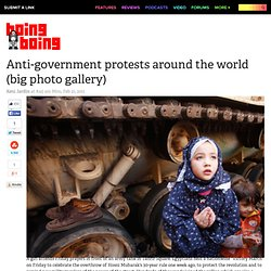 Anti-government protests around the world (big photo gallery)
