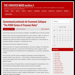 "Government protocols for Economic Collapse ""The 6900 Series of Treasury Rules"""