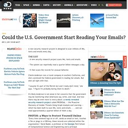 Could the U.S. Government Start Reading Your Emails?
