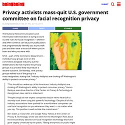 Privacy activists mass-quit U.S. government committee on facial recognition privacy