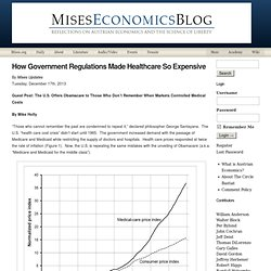 How Government Regulations Made Healthcare So Expensive