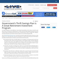 Government's Thrift Savings Plan Is A Great Retirement Investment Program