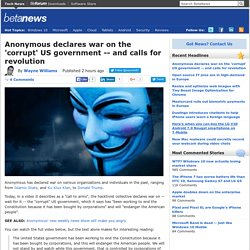 Anonymous declares war on the 'corrupt' US government