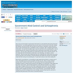 Government Mind Control and Schizophrenia : Schizophrenia Forum