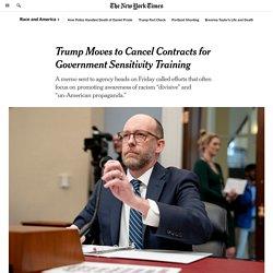 9/4/20: Trump Canceling Contracts 4Govt Sensitivity Training