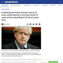 THENEWEUROPEAN 24/08/20 Leaked government dossier warns of army street patrols if second Covid-19 wave and no-deal Brexit hit UK at same time