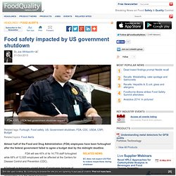 FOOD QUALITY NEWS 01/10/13 Food safety impacted by US government shutdown.