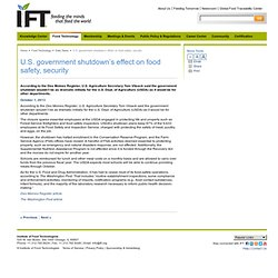 IFT 01/10/13 U.S. government shutdown's effect on food safety, security