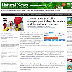 US government stockpiling emergency medical supplies as fears of global nuclear war escalate