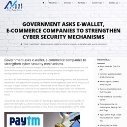 Government asks e-wallet, e-commerce companies to strengthen cyber security mechanisms