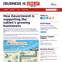 How Government is supporting the nation's growing businesses | Great Business