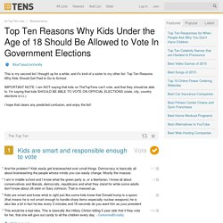 Top Ten Reasons Why Kids Under the Age of 18 Should Be Allowed to Vote In Government Elections - TheTopTens®