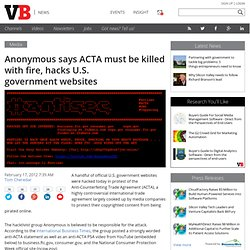 Anonymous says ACTA must be killed with fire, hacks U.S. government websites