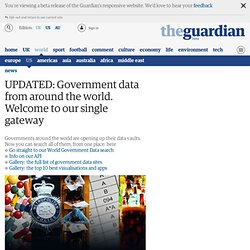 Government data from around the world. Welcome to our single gateway | News