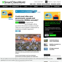 Could smart cities save governments, people and companies $5trillion annually?