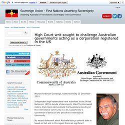 High Court writ sought to challenge Australian governments acting as a corporation registered in the US