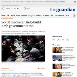 Social media can help build Arab governments too | Don Tapscott