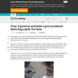Cina: il governo ammette i gravi problemi della Diga delle Tre Gole