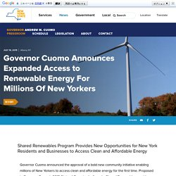 Governor Cuomo Announces Expanded Access to Renewable Energy For Millions Of New Yorkers