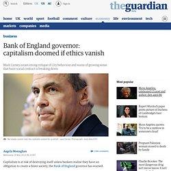 Bank of England governor: capitalism doomed if ethics vanish