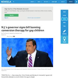 N.J.'s governor signs bill banning conversion therapy for gay children