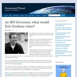 As MO Governor, what would Eric Greitens value? - Occasional Planet