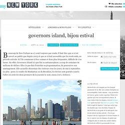 governors island, bijou estival