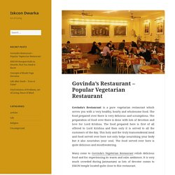 Visit Govinda's Restaurant for Pure Vegetarian Foods