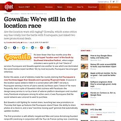 Gowalla: We're still in the location race