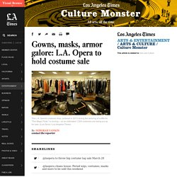 Gowns, masks, armor galore: L.A. Opera to hold costume sale