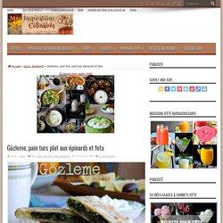 Gözleme, pain turc plat aux épinards et feta