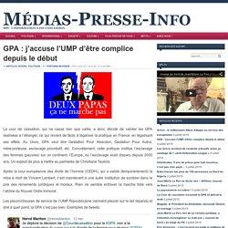 GPA : j'accuse l'UMP d'être complice depuis le début
