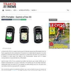 GPS Portable : Garmin eTrex 30