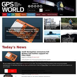 GPS World magazine covering GNSS news for industry professionals