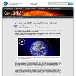 """Una nave de la NASA graba el """"canto de la Tierra"""""""