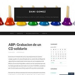 ABP: Grabacion de un CD solidario