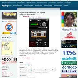 Grabaciones inteligentes con TinyVox « ticblog